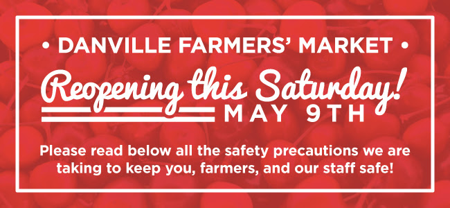 Danville Farmers' Market to reopen May 9th